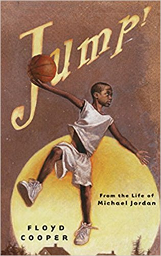 Jump: From the Life of Michael Jordan
