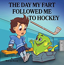 The Day My Fart Followed Me to Hockey